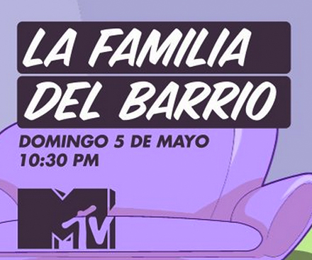 "MTV – La Familia del Barrio – ""Red Button Pre-Roll"""